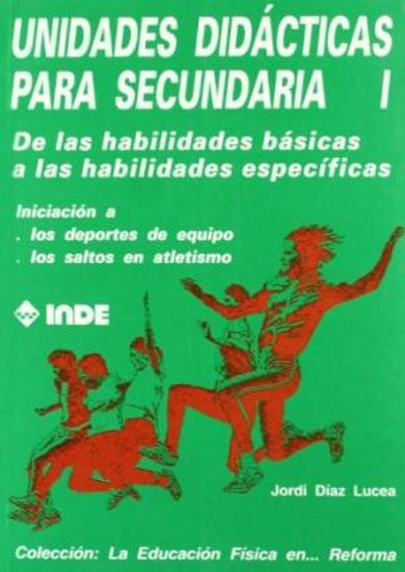 T.I UNIDADES DIDACTICAS PARA SECUNDARIA - DE LAS HABILIDADES BASICAS A LAS ESPECIFICAS
