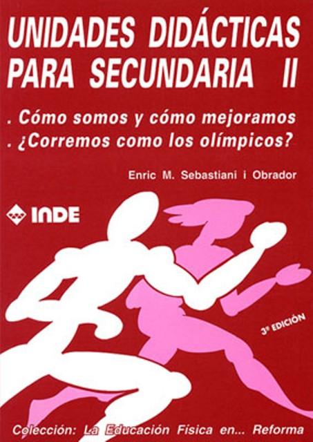 T.II UNIDADES DIDACTICAS PARA SECUNDARIA - COMO SOMOS Y COMO MEJORAMOS