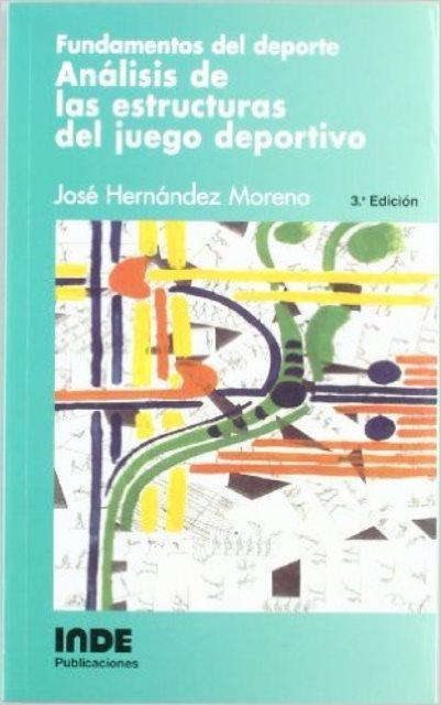 ANALISIS DE LAS ESTRUCTURAS DEL JUEGO DEPORTIVO