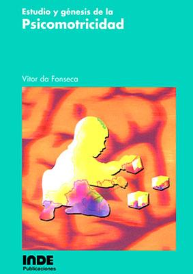 ESTUDIO Y GENESIS DE LA PSICOMOTRICIDAD