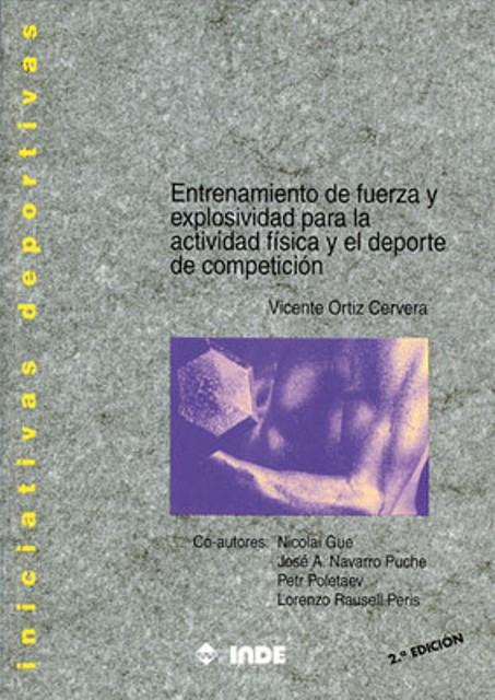 ENTRENAMIENTO FUERZA Y EXPLOSIVIDAD ACTIVIDAD FISICA Y DEP.COMPETICION