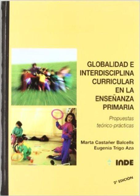 GLOBALIDAD E INTERDISCIPLINA CURRICULAR EN LA ENSEÑANZA PRIMARIA