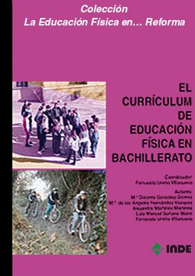 EL CURRICULUM DE EDUCACION FISICA EN BACHILLERATO