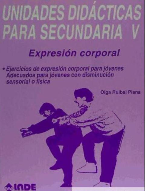 T.V UNIDADES DIDACTICAS PARA SECUNDARIA - EXPRESION CORPORAL