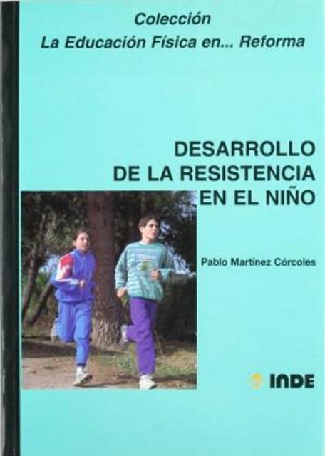 DESARROLLO DE LA RESISTENCIA EN EL NIÑO
