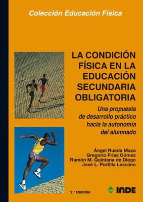 LA CONDICION FISICA EDUCACION SECUNDARIA OBLIGATORIA