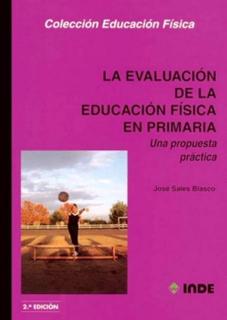 EVALUACION DE LA EDUC.FISICA EN PRIMARIA . PROPUESTA PRACTICA
