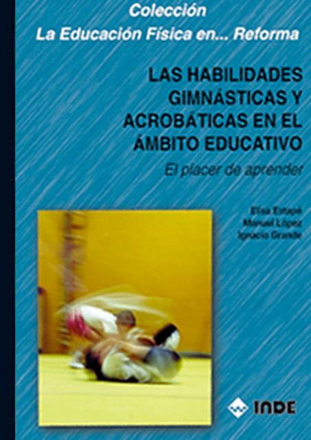 HABILIDADES GIMNASTICAS Y ACROBATICAS EN EL AMBITO EDUCATIVO