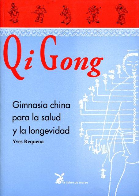 QI GONG GIMNASIA CHINA PARA LA SALUD Y LA LONGEVIDAD