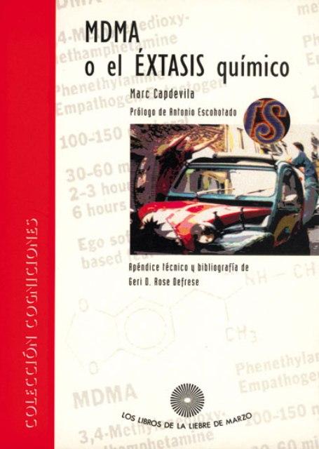 MDMA O EL EXTASIS QUIMICO