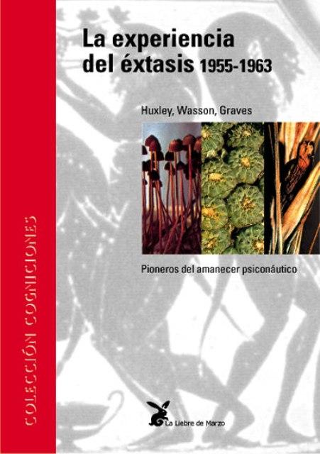 LA EXPERIENCIA DEL EXTASIS 1955-1963