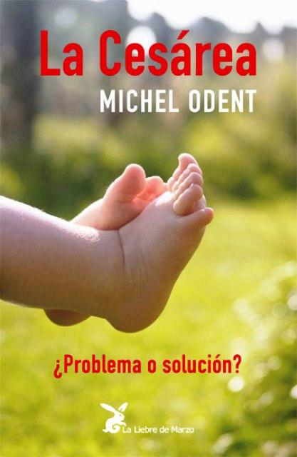 LA CESAREA. PROBLEMA O SOLUCION?