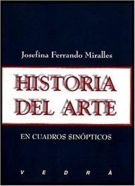 HISTORIA DEL ARTE. EN CUADROS SINOPTICOS