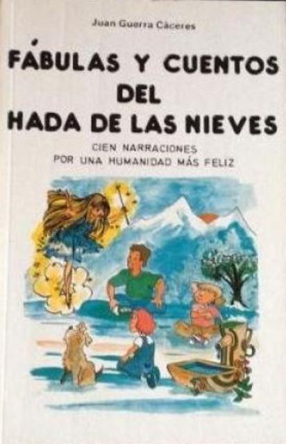 FABULAS Y CUENTOS DEL HADA DE LAS NIEVES