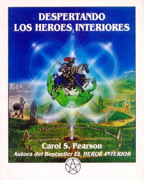 DESPERTANDO LOS HEROES INTERIORES