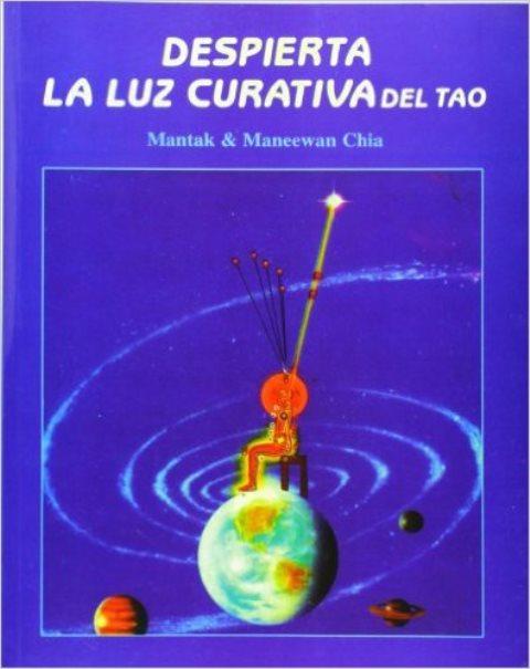 DESPIERTA LUZ CURATIVA DEL TAO . (NVA.EDICION)