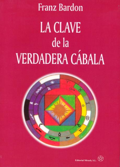 LA CLAVE DE LA VERDADERA CABALA