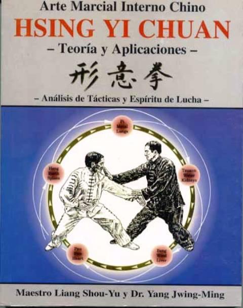 HSING YI CHUAN - ARTE MARCIAL INTERNO CHINO