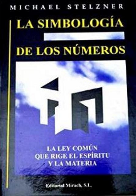 LA SIMBOLOGIA DE LOS NUMEROS