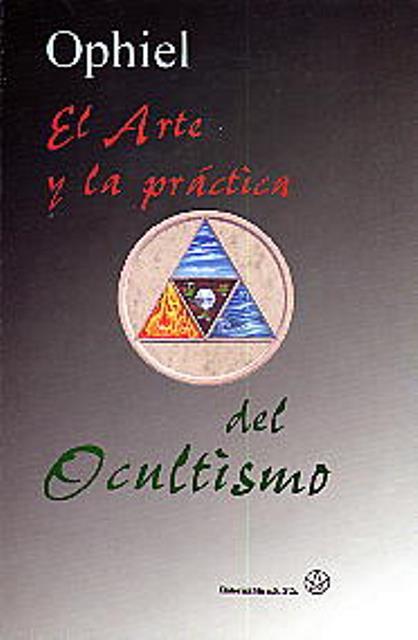 EL ARTE Y LA PRACTICA DEL OCULTISMO
