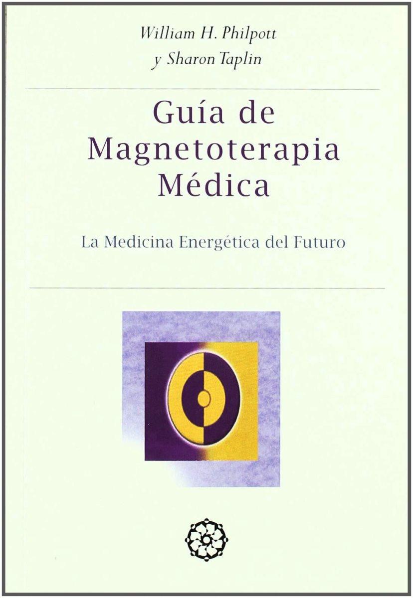 GUIA PRACTICA DE MAGNETOTERAPIA MEDICA