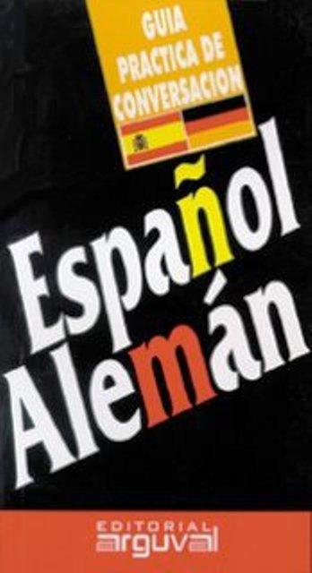 ESPAÑOL - ALEMAN GUIA PRACTICA DE CONVERSACION