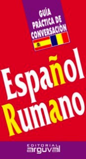 ESPAÑOL RUMANO GUIA PRACTICA