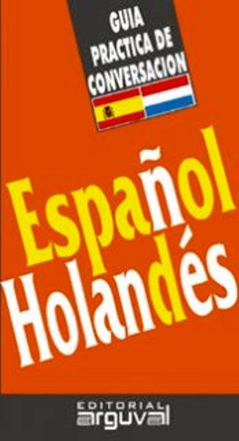 ESPAÑOL HOLANDES GUIA PRACTICA DE CONVERSACION