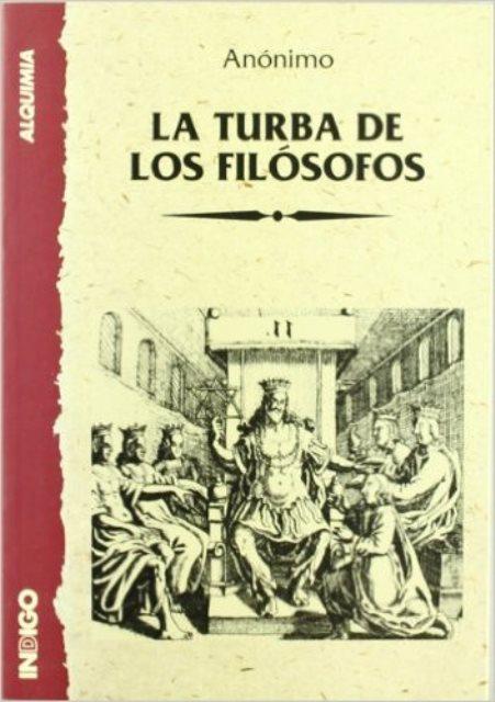 LA TURBA DE LOS FILOSOFOS