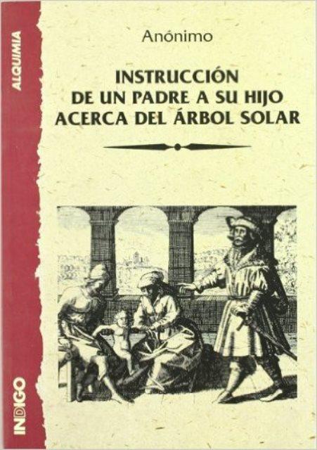 INSTRUCCION DE UN PADRE A SU HIJO ACERCA DEL ARBOL SOLAR