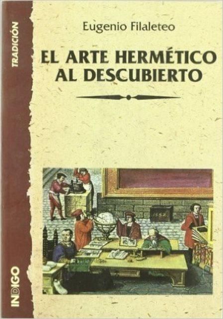 EL ARTE HERMETICO AL DESCUBIERTO
