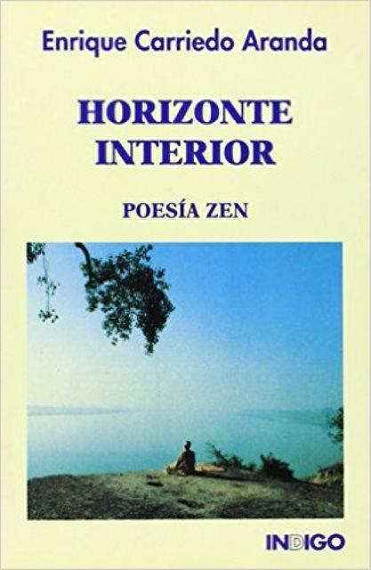HORIZONTE INTERIOR . POESIA ZEN