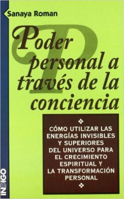 PODER PERSONAL A TRAVES DE LA CONCIENCIA
