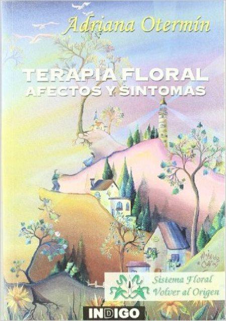 TERAPIA FLORAL . AFECTOS Y SINTOMAS