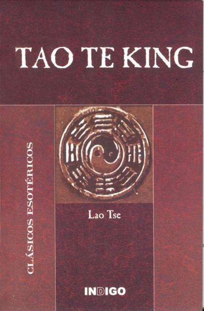 TAO TE KING . CLASICOS ESOTERICOS