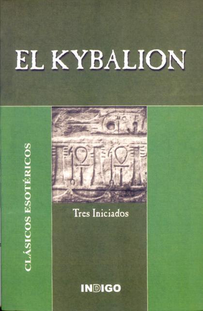 EL KYBALION. CLASICOS ESOTERICOS