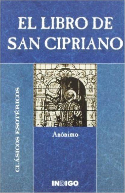 EL LIBRO DE SAN CIPRIANO . CLASICOS ESOTERICOS