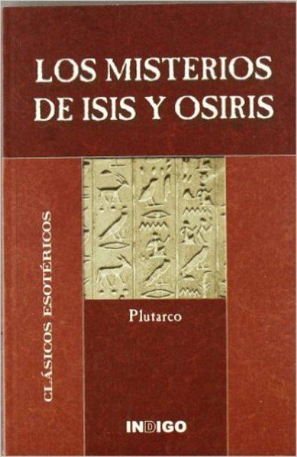 LOS MISTERIOS DE ISIS Y OSIRIS . CLASICOS ESOTERICOS