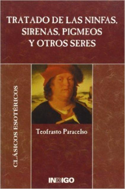 TRATADO DE LAS NINFAS SIRENAS PIGMEOS Y OTROS SERES
