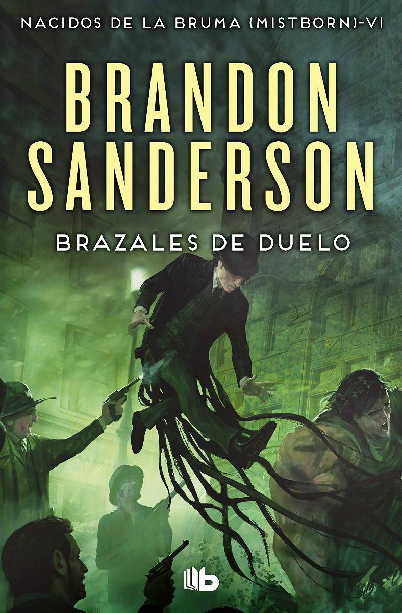 BRAZALES DE DUELO (SAGA NACIDOS DE LA BRUMA 6)