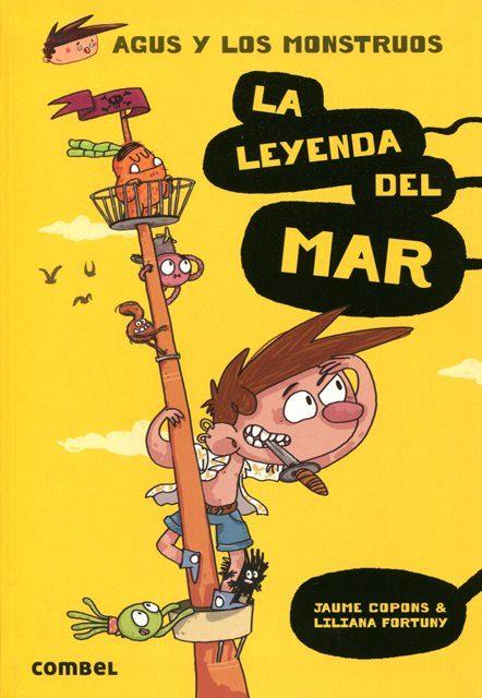 LA LEYENDA DEL MAR . AGUS Y LOS MONSTRUOS