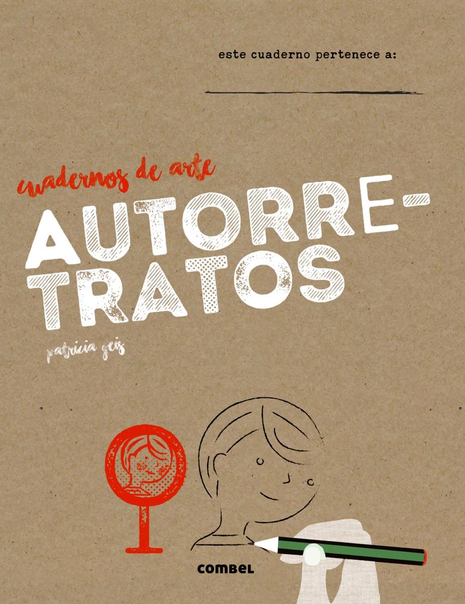 AUTORRETRATOS . CUADERNOS DE ARTE