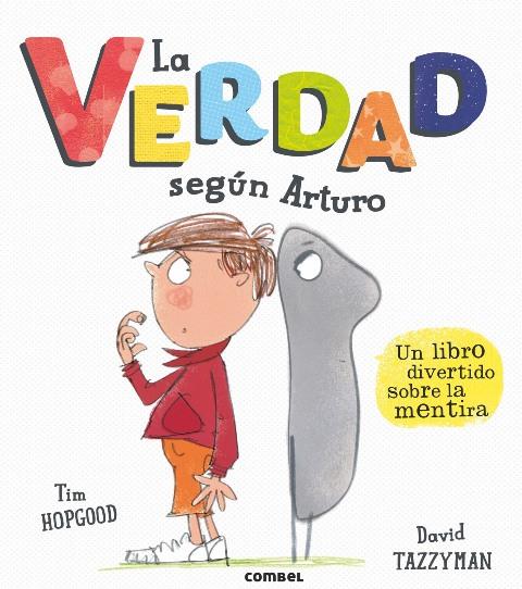 LA VERDAD SEGUN ARTURO