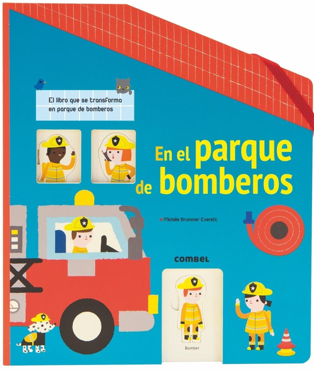 EN EL PARQUE DE BOMBEROS . LIBRO CARRUSEL