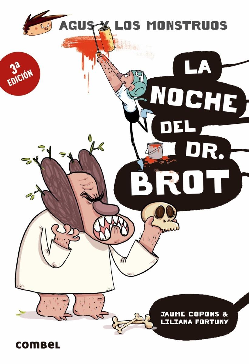 LA NOCHE DEL DR. BROT . AGUS Y LOS MONSTRUOS