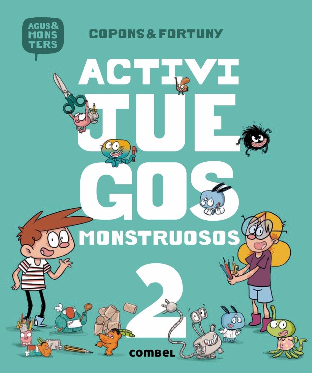 ACTIVIJUEGOS MONSTRUOSOS 2 . AGUS Y LOS MONSTRUOS