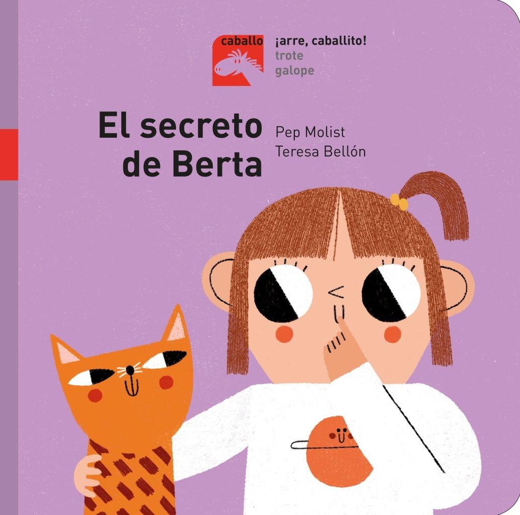 SECRETO DE BERTA - COLECCION ARRE , CABALLITO