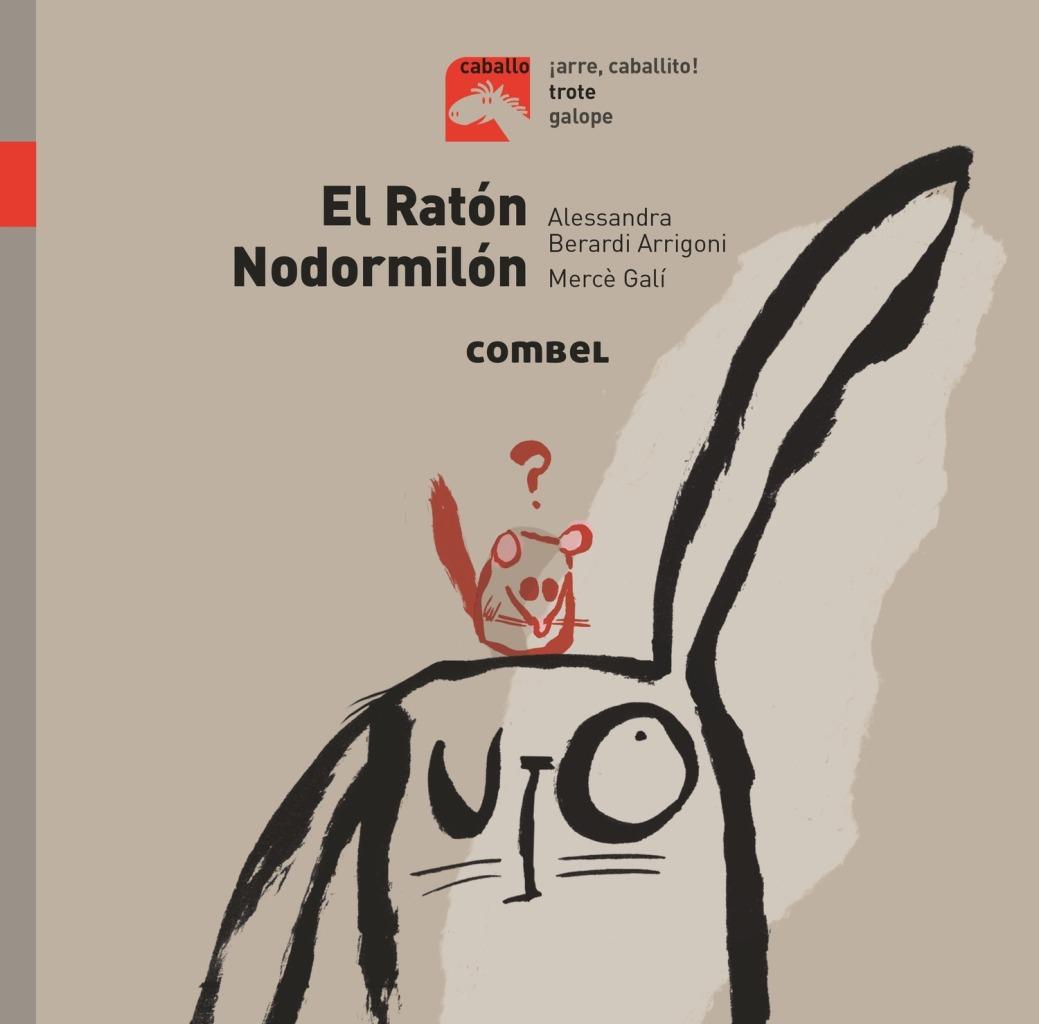 EL RATON NODORMILON - COLECCION CABALLO TROTE