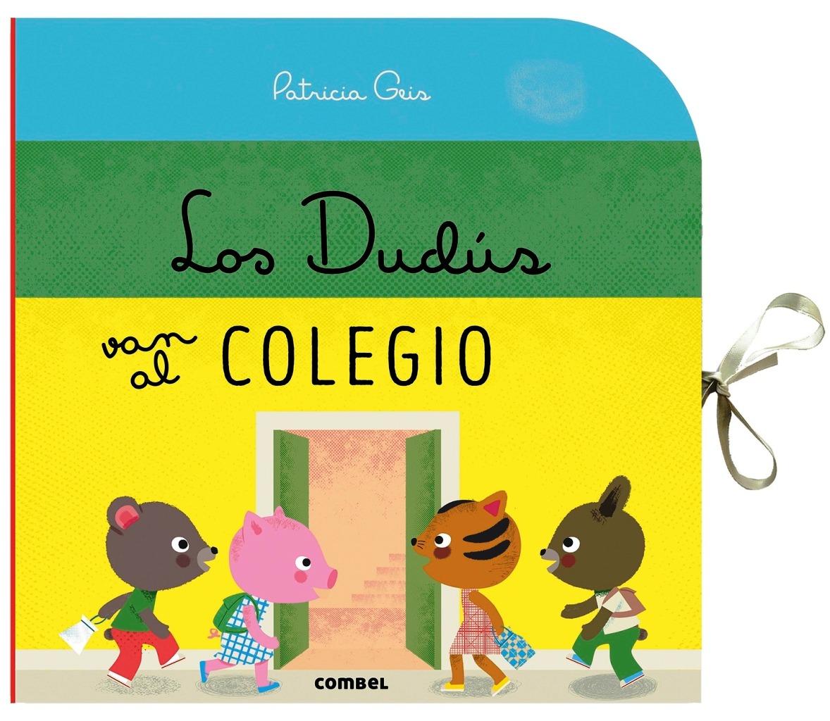 LOS DUDUS VAN AL COLEGIO . LIBRO CARRUSEL