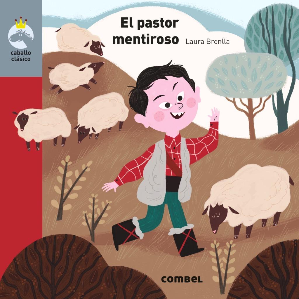 EL PASTOR MENTIROSO - COLECCION CABALLO CLASICO